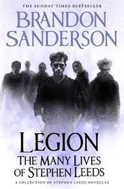 Legion: The Many Lives of Stephen Leeds by Brandon Sanderson