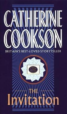 A Dangerous Invitation by Catherine Cookson