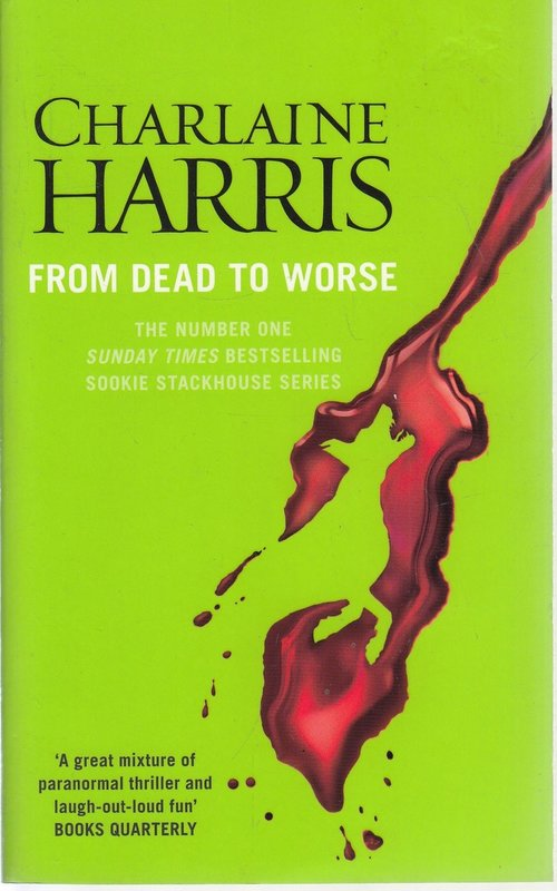 True Blood 8 From Dead to Worse by Charlaine Harris