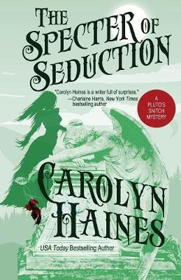 The Specter of Seduction by Carolyn Haines