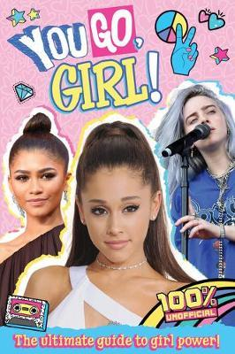 You Go, Girl! by Scholastic