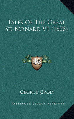 Tales of the Great St. Bernard V1 (1828) by George Croly image