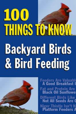 Backyard Birds and Bird Feeding