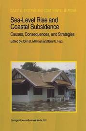 Sea-Level Rise and Coastal Subsidence: Causes, Consequences, and Strategies image