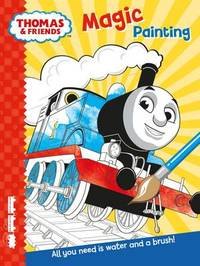 Thomas & Friends: Magic Painting by Egmont Publishing UK