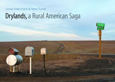 Drylands, a Rural American Saga by Steve Turner image