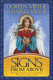 Signs From Above: Your Angel's Messages About Your Life Purpose by Doreen Virtue