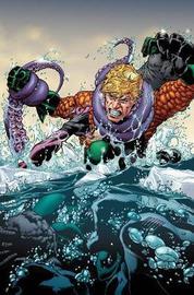 Aquaman Vol. 3 (Rebirth) by Dan Abnett