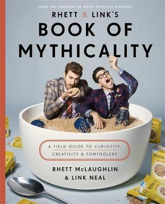 Rhett & Link's Book of Mythicality by Rhett McLaughlin image