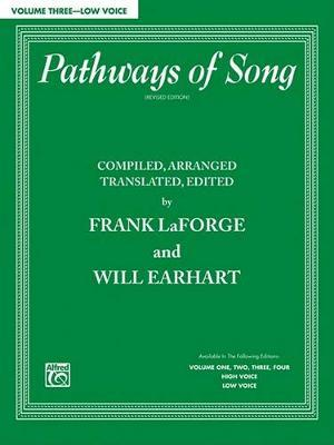 Pathways of Song, Volume 3 by Frank Laforge