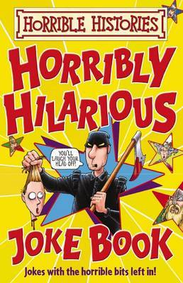 Horrible Histories: Horribly Hilarious Joke Book by Terry Deary image