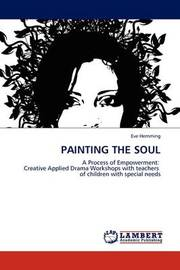 Painting the Soul by Eve Hemming