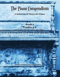 The Piano Compendium 2 by Konstantinos Papatheodorou