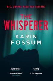 The Whisperer by Karin Fossum