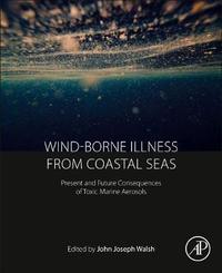 Wind-Borne Illness from Coastal Seas by . Walsh