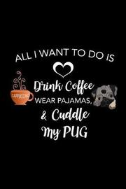 Cuddle My Pug by Ladymberries Publishing