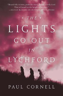 The Lights Go out in Lychford by Paul Cornell