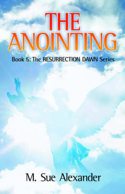 The Anointing by M Sue Alexander image