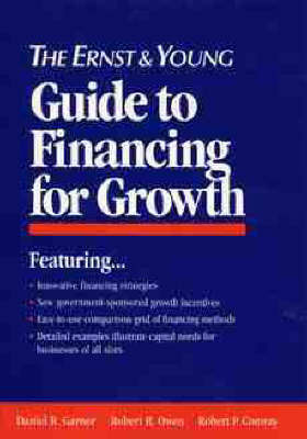 The Ernst & Young Guide to Financing for Growth by Ernst & Young LLP