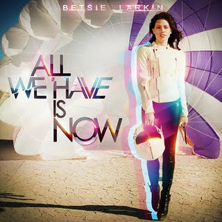 All We Have Is Now (2CD) by Betsie Larkin