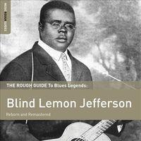 The Rough Guide to Blues Legends Blind Lemon Jefferson Reborn and Remastered (LP) by Blind Lemon Jefferson