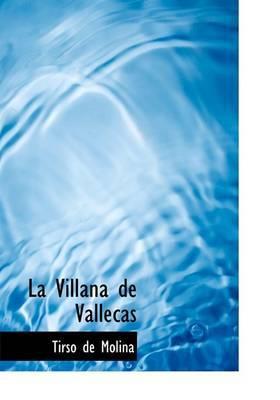 La Villana de Vallecas by Tirso De Molina image