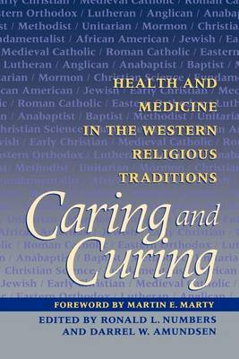 Caring and Curing by Ronald L. Numbers image