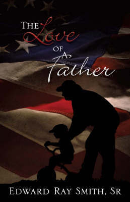 The Love of a Father by Sr. Edward Ray Smith image