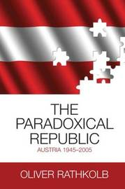 The Paradoxical Republic by Oliver Rathkolb image