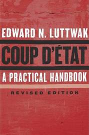 Coup D'etat by Edward N. Luttwak