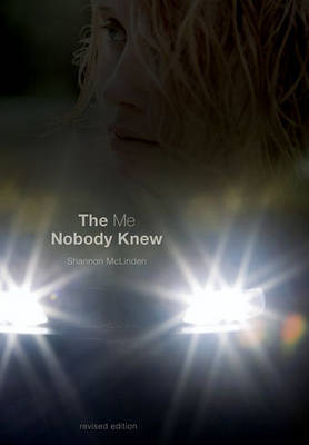 The Me Nobody Knew by McLinden Shannon image