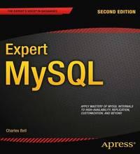 Expert MySQL by Charles Bell