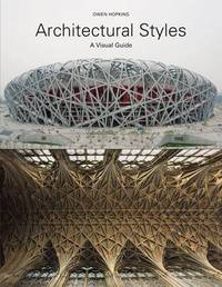Architectural Styles: A Visual Guide by Owen Hopkins