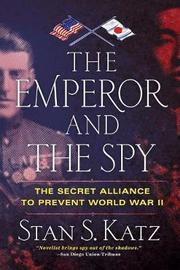 The Emperor and the Spy by Stan S Katz