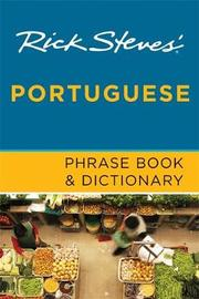 Rick Steves Portuguese Phrase Book and Dictionary by Rick Steves