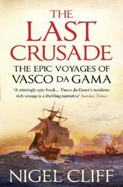 The Last Crusade by Nigel Cliff