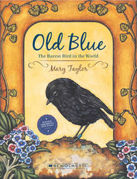 Old Blue by Mary Taylor