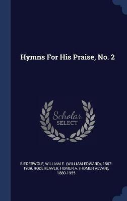 Hymns for His Praise, No. 2 image