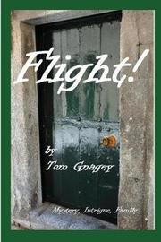 Flight! by Tom Gnagey