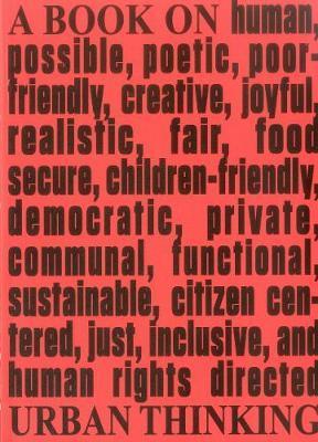 Architecture & Human Rights: A Book on Urban Thinking by Tiziana Panizza Kassahun