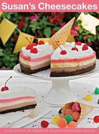 Susan's Cheesecakes by Susan Eckles