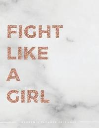 Fight Like A Girl Academic Planner 2019-2020 by Pop Academic