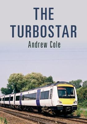 The Turbostar by Andrew Cole