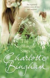 The Nightingale Sings: The Nightingale Series Book 2 by Charlotte Bingham image