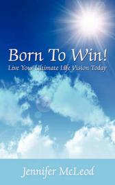 Born to Win! by Jennifer McLeod image