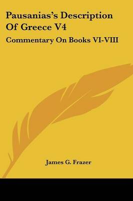 Pausanias's Description of Greece V4: Commentary on Books VI-VIII image