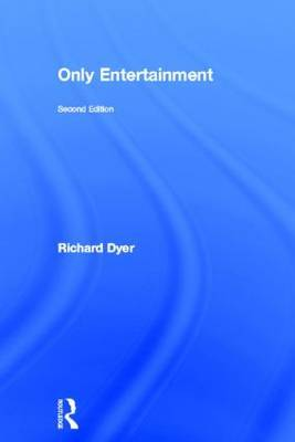 Only Entertainment by Richard Dyer image
