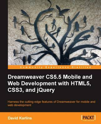 Dreamweaver CS5.5 Mobile and Web Development with HTML5, CSS3, and jQuery by David Karlins image