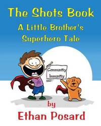 The Shots Book by Ethan Posard