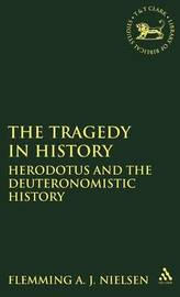 The Tragedy in History by Flemming A.J. Nielsen